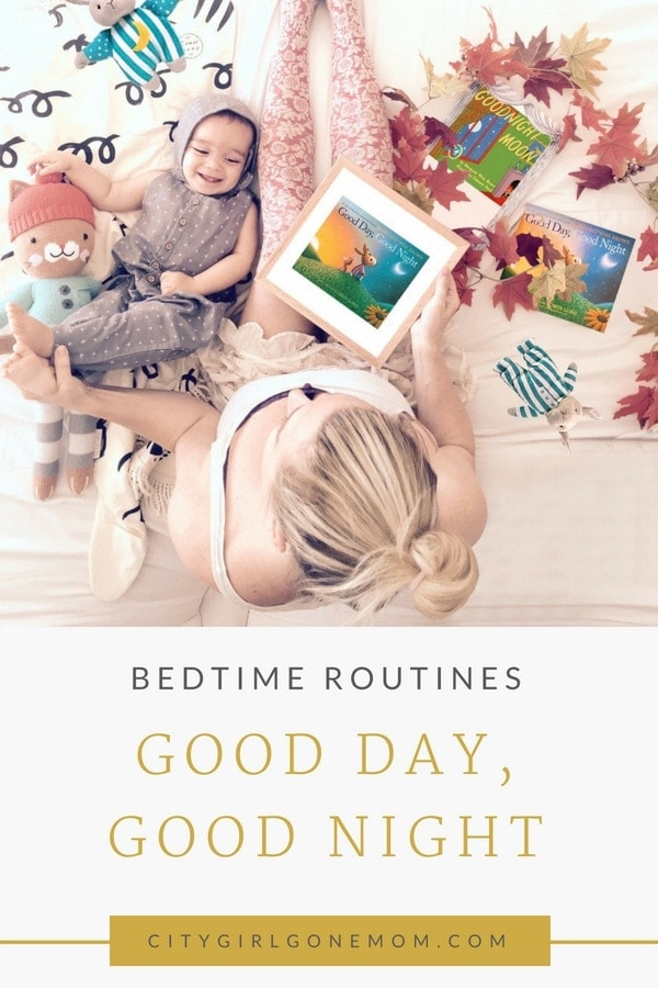 Bedtime Routines - Good Day, Good Night