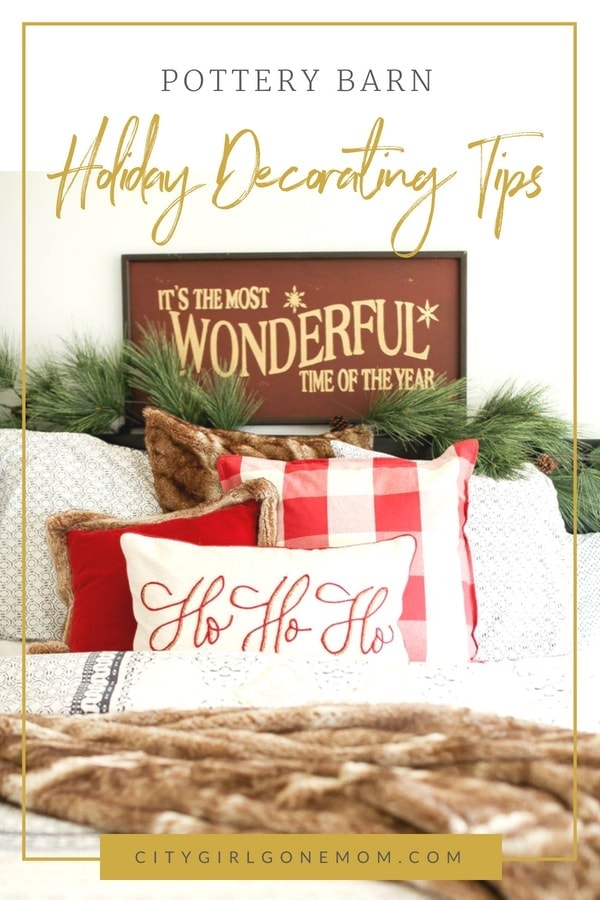 Pottery Barn Holiday Decorating Tips