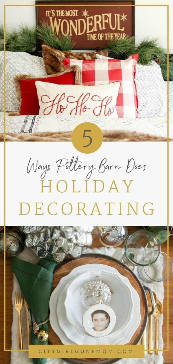 5 Ways Pottery Barn Does Holiday Decorating