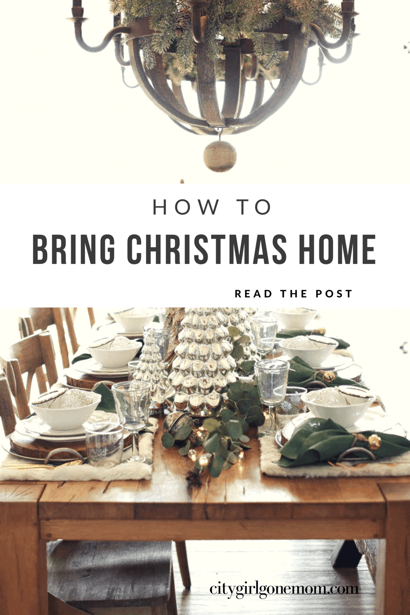 How To Bring Christmas Home