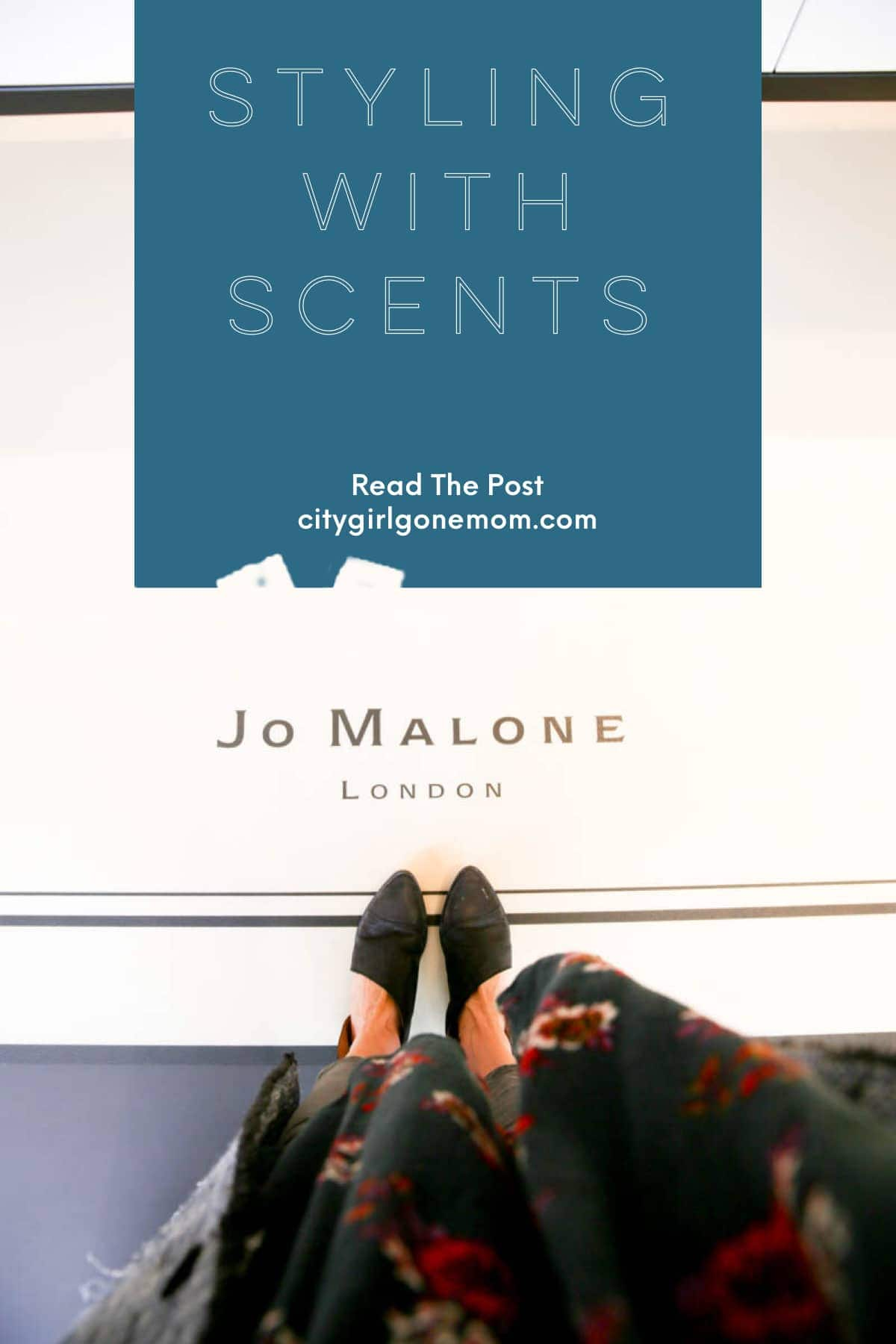 Styling With Scents At Westfield UTC - Jo Malone London Scents #citygirlgonemom #jomalone #stylingwithscents