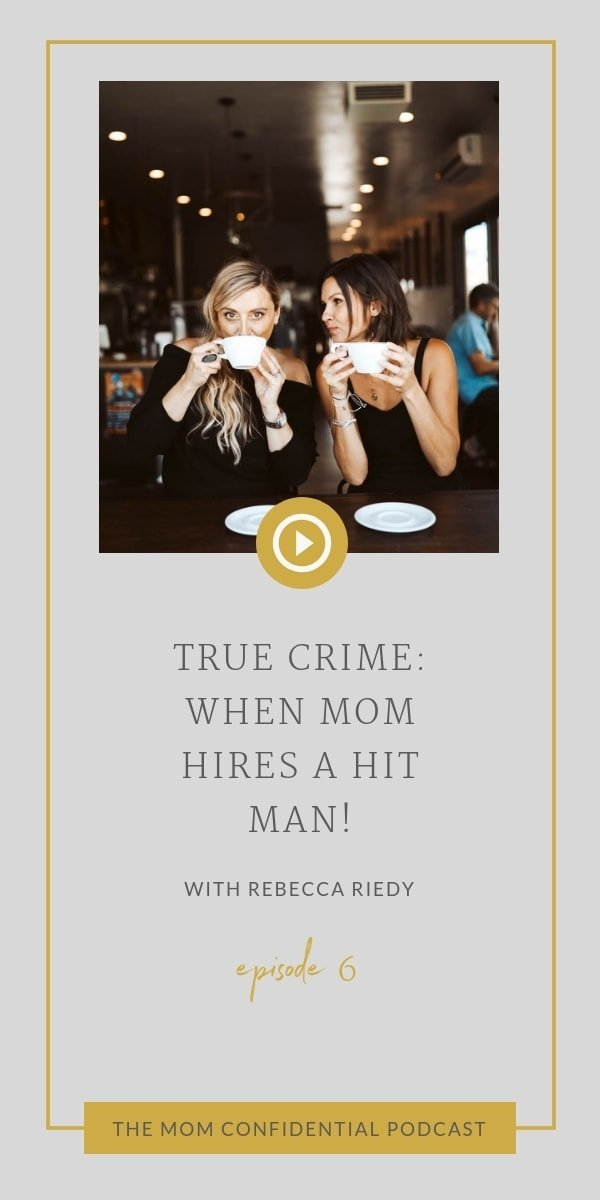True Crime: When Mom Hires a Hitman
