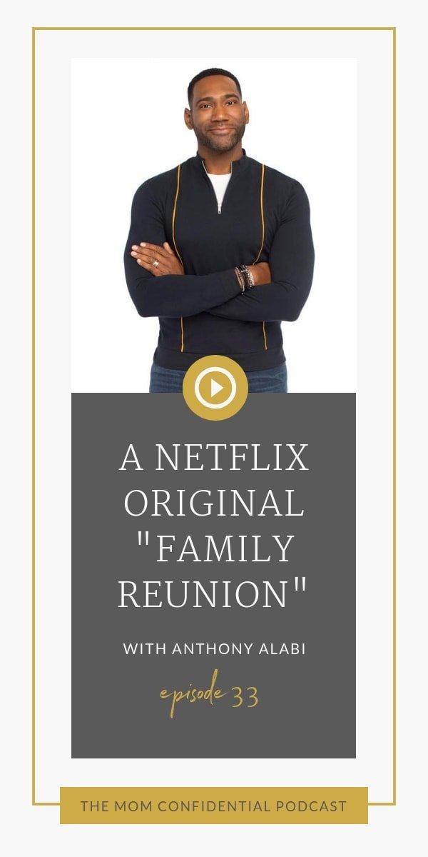 """A Netflix Original """"Family Reunion"""""""