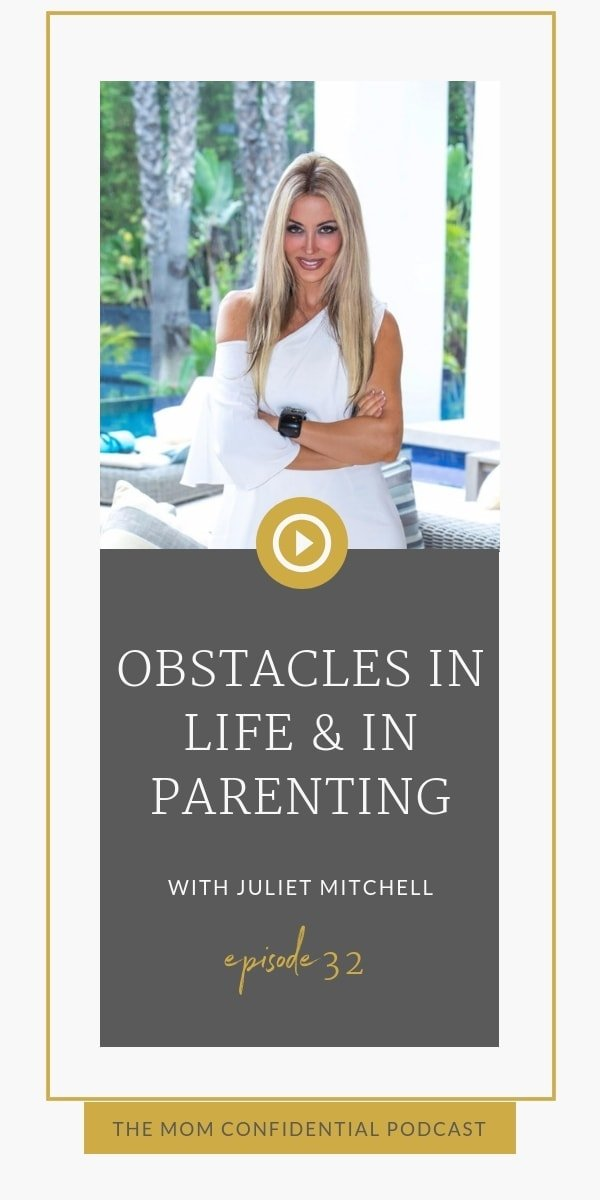 Obstacles in Life and in Parenting