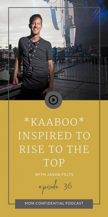 KAABOO - Inspired to Rise to the Top