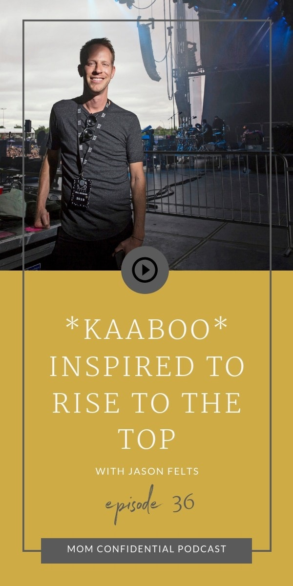 KAABOO – Inspired to Rise to the Top