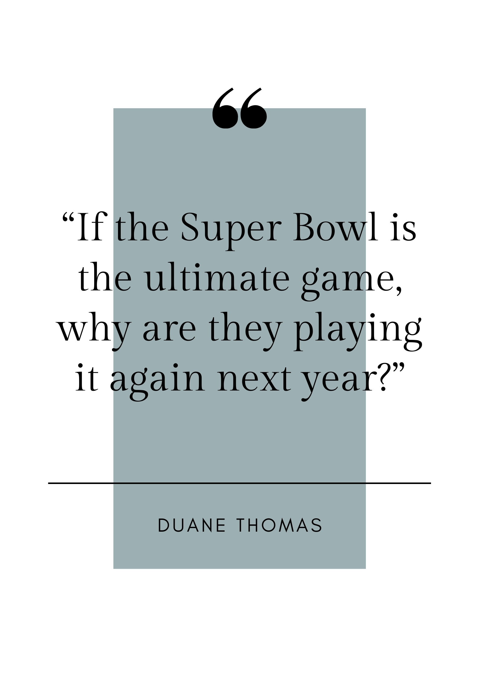 duane thomas football quote