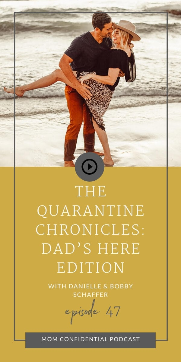 The Quarantine Chronicles: Dad's Here Edition
