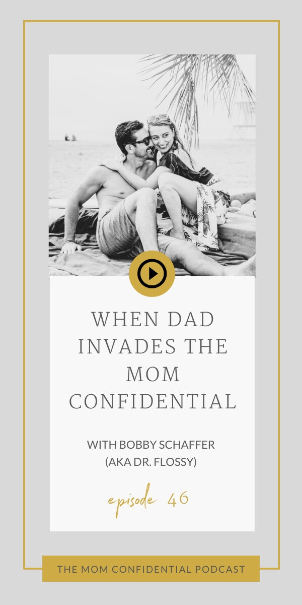 Dad Invades The Mom Confidential
