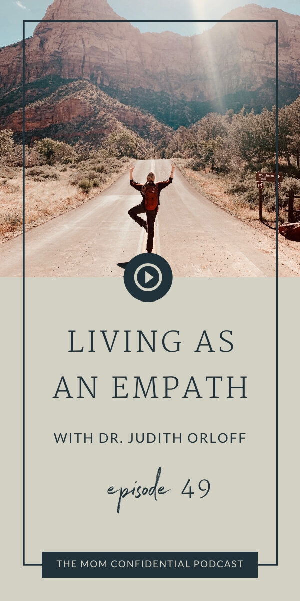 Living As An Empath With Dr. Judith Orloff