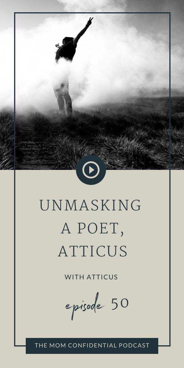 Unmasking a Poet, Atticus