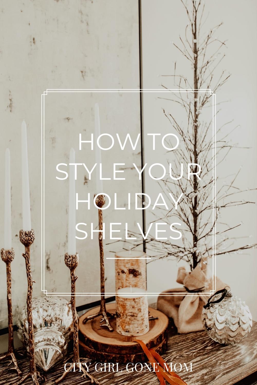 decorating holiday shelves