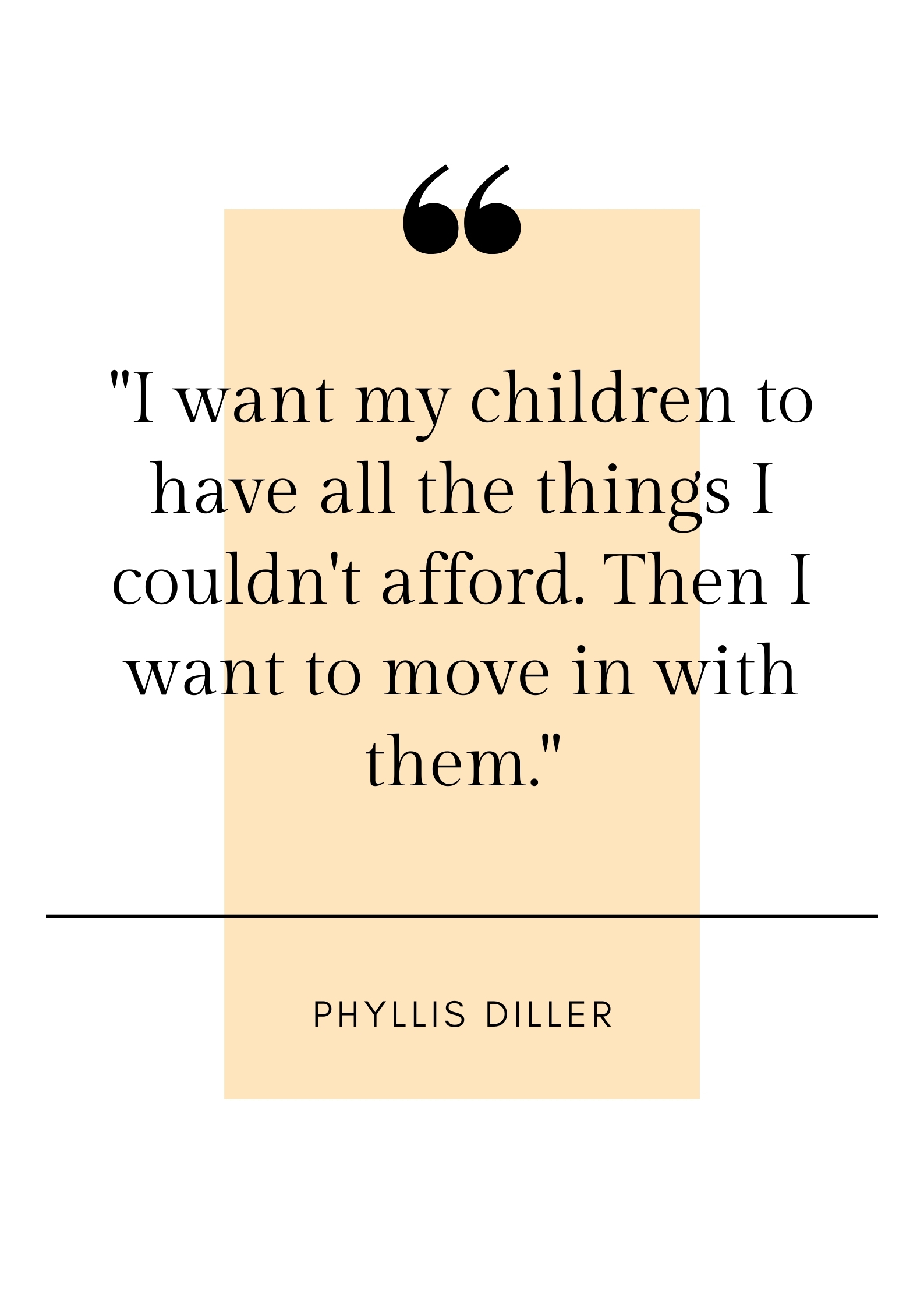 phyllis diller parenting quote