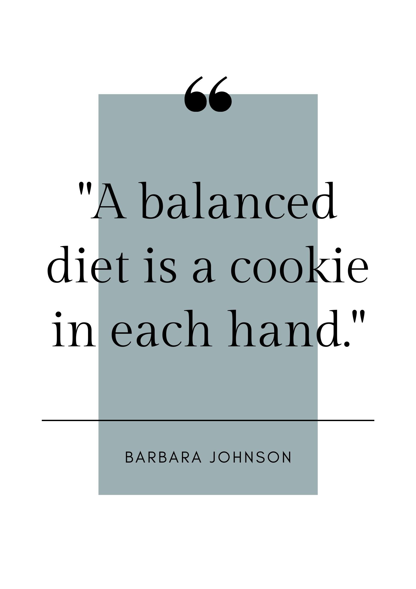 barbara johnson cookie quote