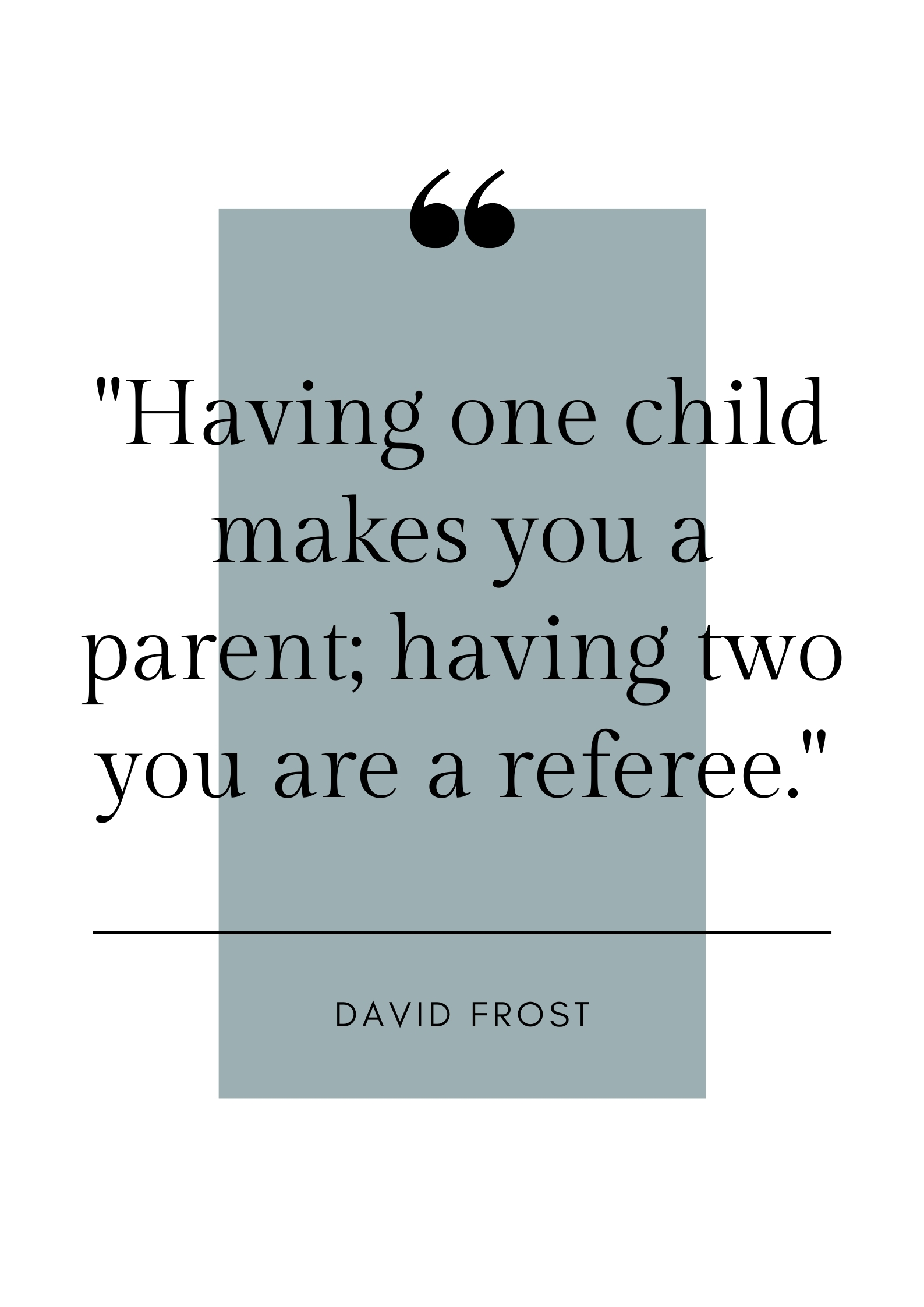 david frost parenting quote
